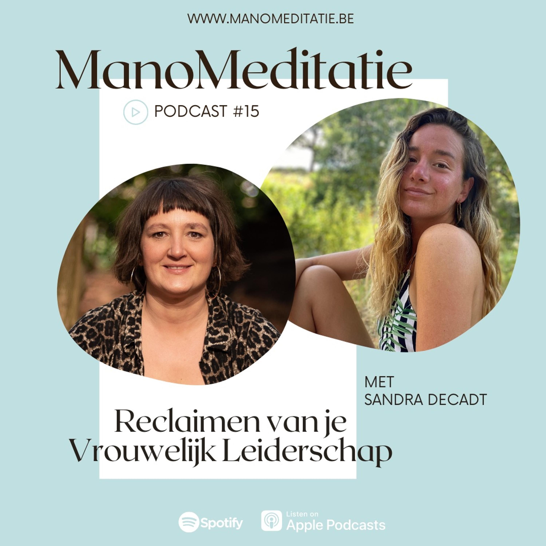 Podcast #15: Reclaimen van je Vrouwelijk Leiderschap met Sandra Decadt
