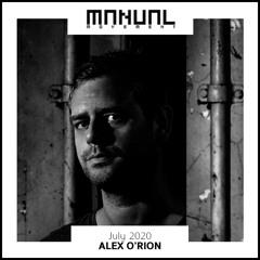 Manual Movement July 2020: Alex O'Rion