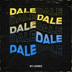 Lowez @ Dale #004
