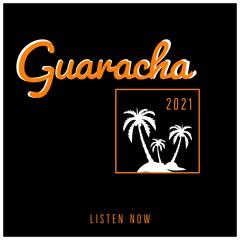 Guaracha New Beats 2021 Vol. 3