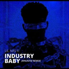 Lil Nas X - INDUSTRY BABY (Rhunym Remix)