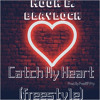 Download Catch My Heart(freestyle) x (prod. by prod8FIFTY) Mp3