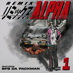 Alpha (feat. Bfb Da Packman) (Remix)
