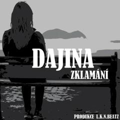 Dajina - Zklamání (Prod. LKN Beatz)