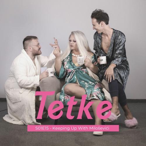 Tetke - S01E15 - Keeping Up With Miloševići