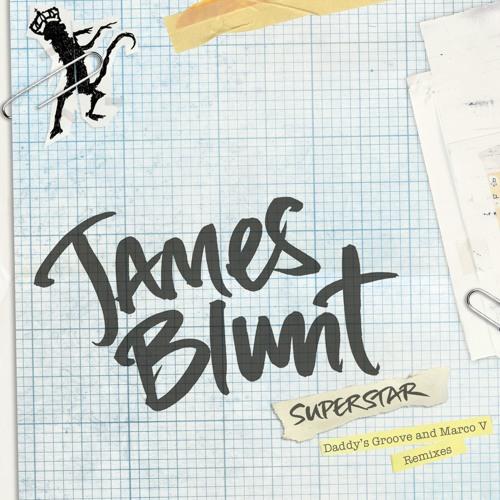 James Blunt - Superstar (Remixes)