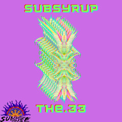 The.33 & SubSyrup - Liquid Space