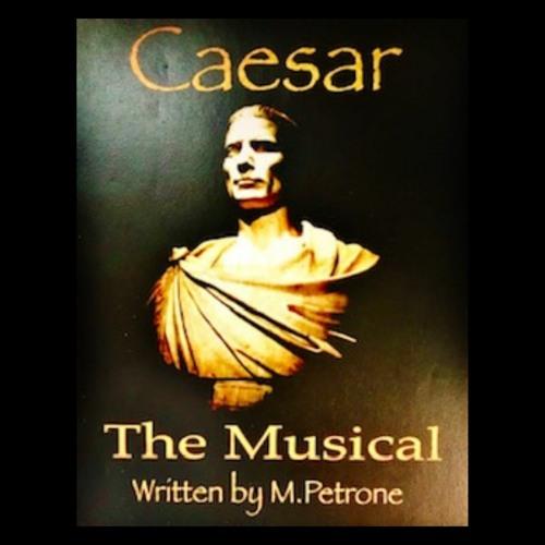 CAESAR: The Musical