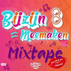 BijZijn Is MeeMaken - Live Dj Set #8