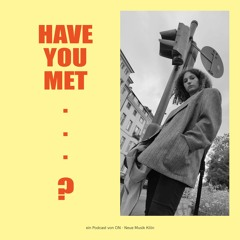 ONpodcast #56 Have You Met... Mit Helena Cánovas i Parés (und Gästen)