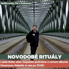Alapastel v Hudba Sveta_Fm 13.10.21 - rozhovor a predstavenie albumu Ceremony