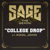 College Drop (feat. Kool John)