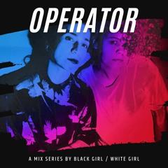 OPERATOR VOLUME 2: EPISODE 6 (19 FEBRUARY 2021)