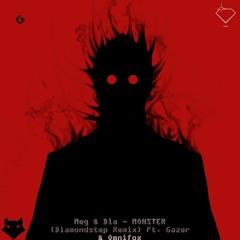 Meg & Dia - Monster (Diamondstep Remix) Ft. Gazer & Omnifox (Diamond's Director's Cut)