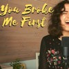 Download You Broke Me First - Tate McRae (cover by Merel Forrest) Mp3