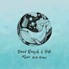 David Rausch & Sebastian Dali - More (ka:lu Remix) [trndmsk]