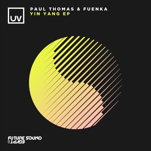 Paul Thomas & Fuenka - Yin - UV
