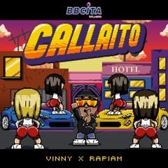 Rapiam x Vinny - Callaito
