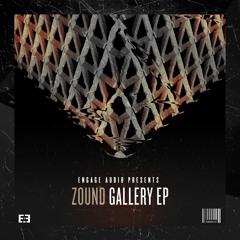 Zound - Gallery [Premiere]