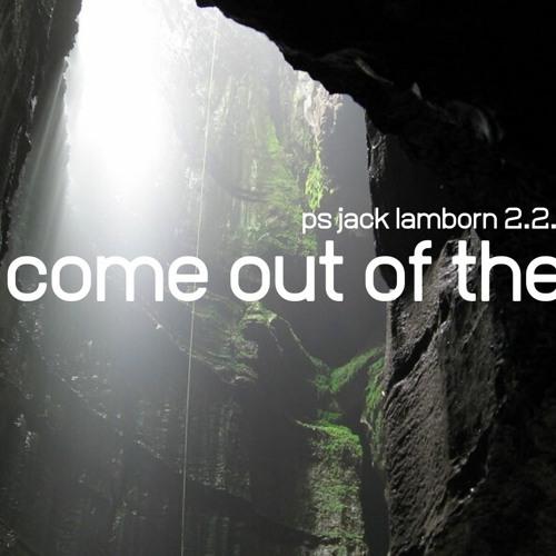 Come Out of the Pit- Ps Jack Lamborn