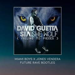 David Guetta Ft. Sia - She Wolf [Miami Boys X Jones Vendera Future Rave Bootleg] (FREE DL)