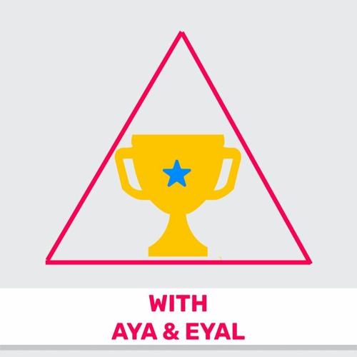 114 - The Triple-Win Ecosystem (Featuring Aya Eshdat & Eyal Negev)
