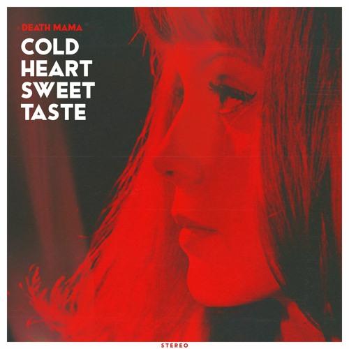 Cold Heart Sweet Taste