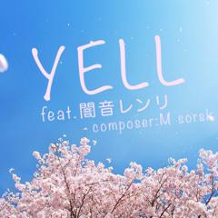 YELL feat.闇音レンリ