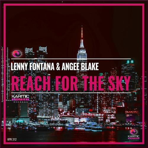 Lenny Fontana & Angee Blake - Reach For The Sky (Original Mix)