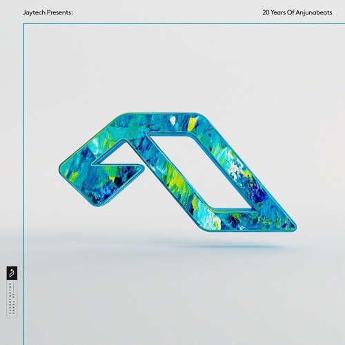 Jaytech Presents: 20 Years Of Anjunabeats (Continuous Mix)