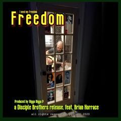 Freedom (I need my freedom)