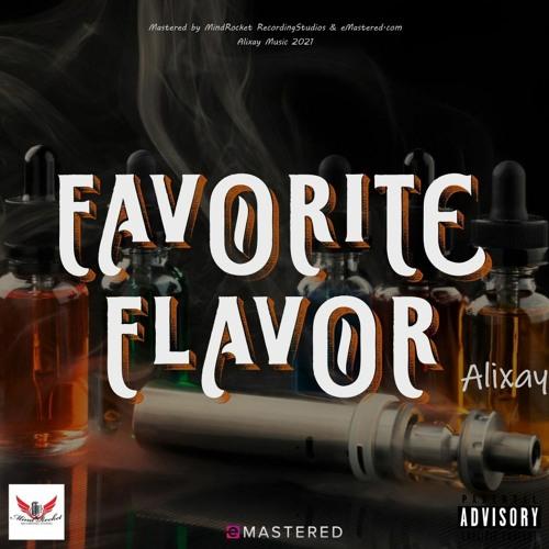 Favorite Flavor (Buss It Remix)