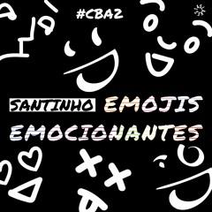 11. A Galope - Santinho [Emojis Emocionantes]