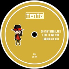 Justin Timberlake - Like I Love You (Vanucci Edit)