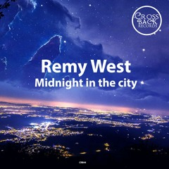 RemyWest - Midnight In The City (CRB44)