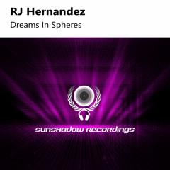 RJ Hernandez - Dreams In Spheres (Extended Mix)