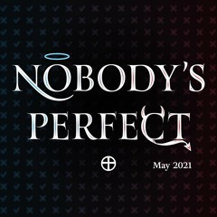 Nobody's Perfect - Week 3 - Confess the Mess