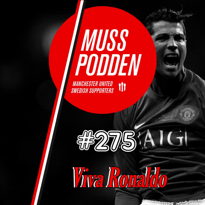 "#275 ""Viva Ronaldo"" (efter Wolves)"