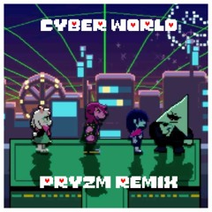 [Deltarune Chapter 2 Remix] Cyber World
