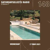 SaturdaySelects Radio Show #148 ft Shlomo P