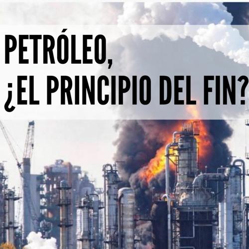 """Conferencia """"Petróleo, ¿el principio del fin?"""""""