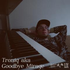 Bed of Roses Podcast LIX - Troniq aka Goodbye Mirage