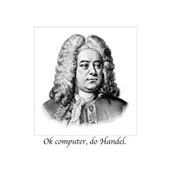 Water Music, Suite in D Major, HWV 349: II. Alla Hornpipe (by George Frideric Handel)