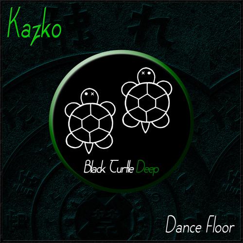 Kazko - Dance Floor (Original Mix) [BTD140]