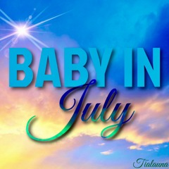 Baby In July
