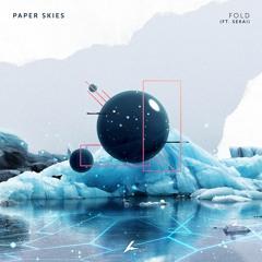 Paper Skies - Fold (Ft. Sekai)