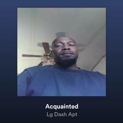 Acquainted-lg dash apt & June b (clean)(radio)