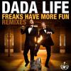 Freaks Have More Fun (Loudpvck Remix)