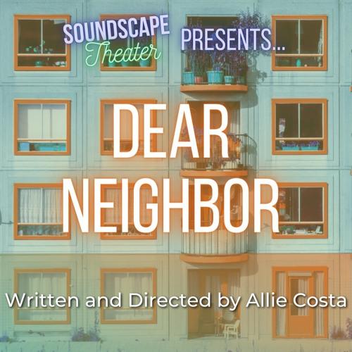 'Dear Neighbor' by Allie Costa