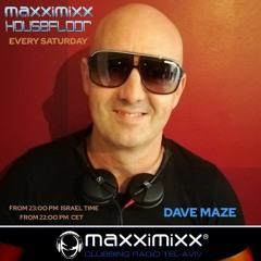 DAVE MAZE MAXXIMIXX HOUSE FLOOR OCT 2K21